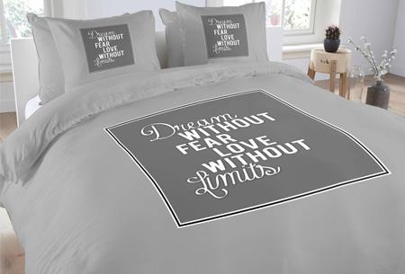 Topkwaliteit dekbedovertrekken van 100% zacht katoen nu al vanaf €14,95! Keuze uit 6 designs #4 dream without fear