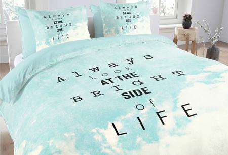 Topkwaliteit dekbedovertrekken van 100% zacht katoen nu al vanaf €14,95! Keuze uit 6 designs #1 bright side of life