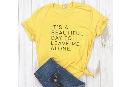 Dames T-shirt met tekst | Originele, grappige quotes - in 6 kleuren!  #3 - geel