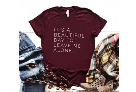 Dames T-shirt met tekst | Originele, grappige quotes - in 6 kleuren!  #3 - wijnrood