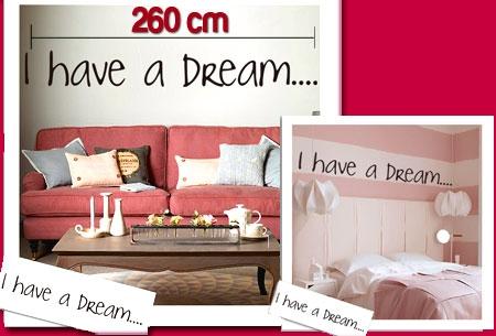 I Have a Dream muursticker van maar liefst 260 cm! T.w.v. €49,95 nu €7,95